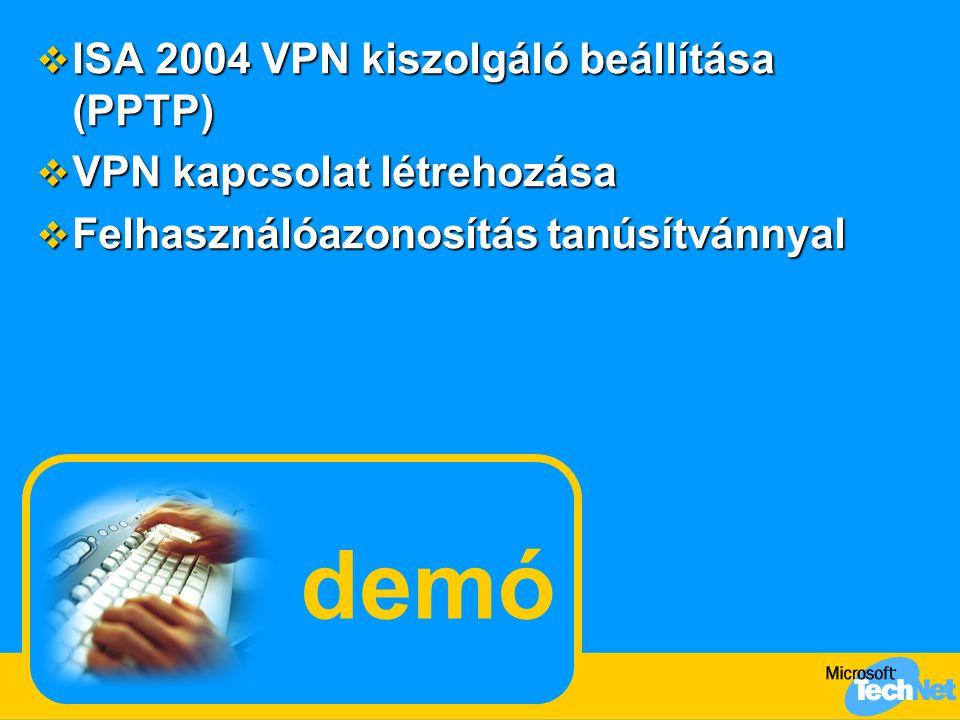 demó ISA 2004 VPN kiszolgáló beállítása (PPTP)