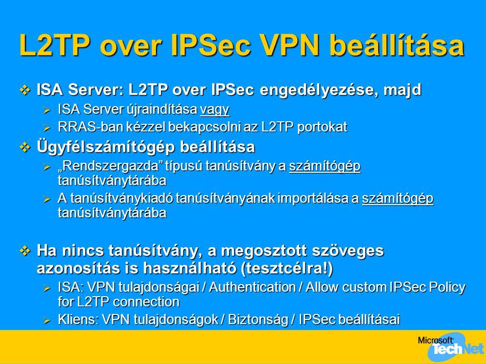 L2TP over IPSec VPN beállítása