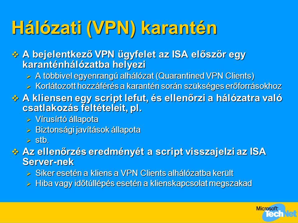Hálózati (VPN) karantén