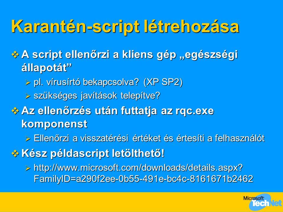 Karantén-script létrehozása