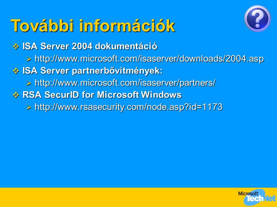 További információk ISA Server 2004 dokumentáció