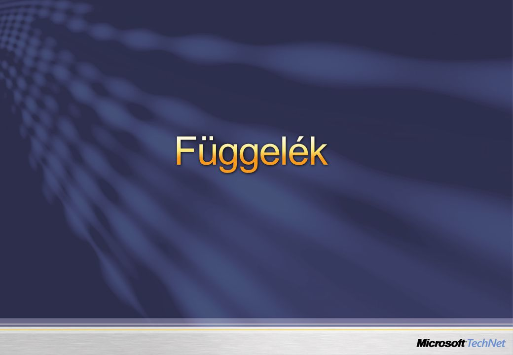 4/4/2017 2:25 PM Függelék. © 2005 Microsoft Corporation. All rights reserved.