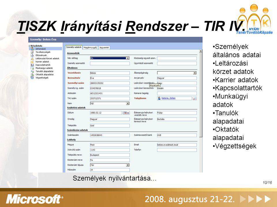 TISZK Irányítási Rendszer – TIR IV.