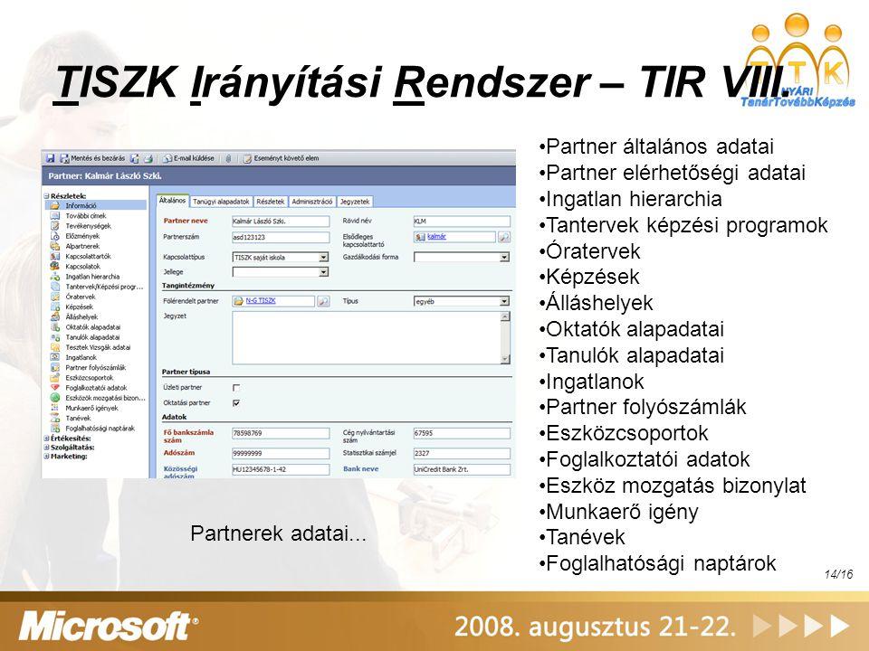 TISZK Irányítási Rendszer – TIR VIII.