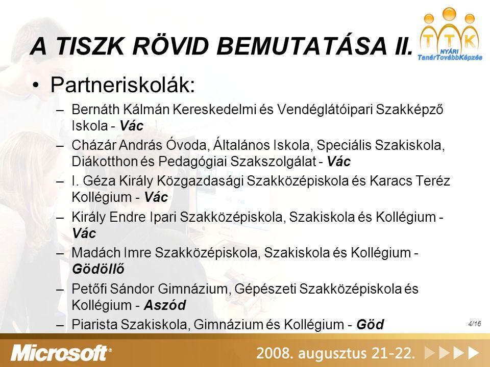 A TISZK RÖVID BEMUTATÁSA II.