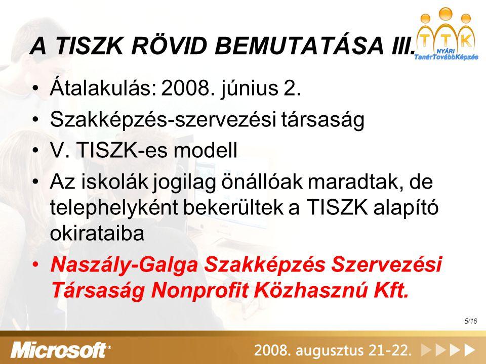 A TISZK RÖVID BEMUTATÁSA III.