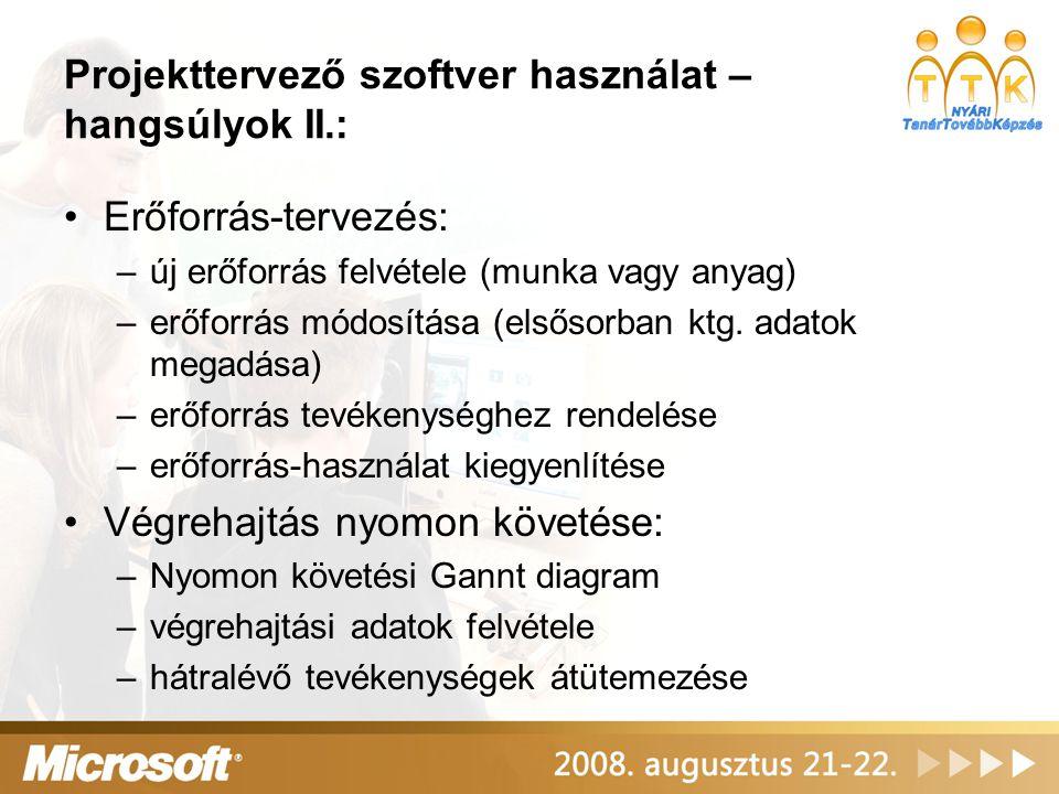 Projekttervező szoftver használat – hangsúlyok II.: