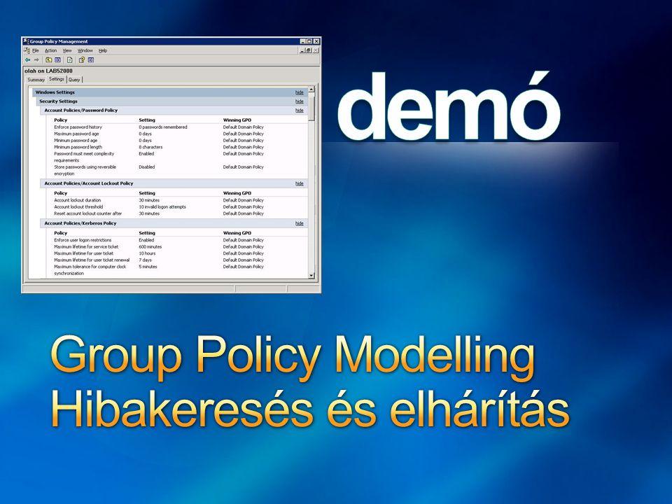 Group Policy Modelling Hibakeresés és elhárítás