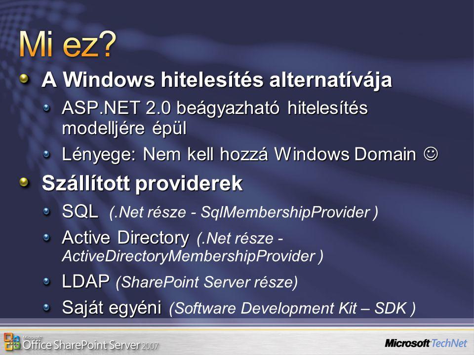 Mi ez A Windows hitelesítés alternatívája Szállított providerek