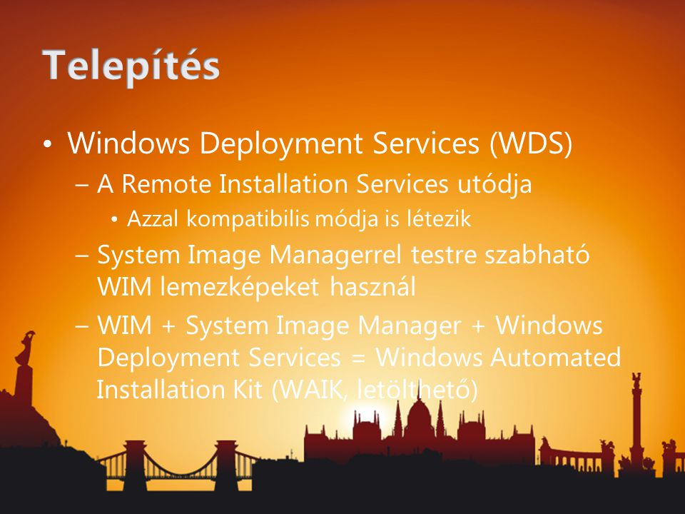 Telepítés Windows Deployment Services (WDS)