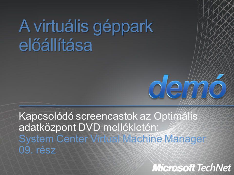 A virtuális géppark előállítása