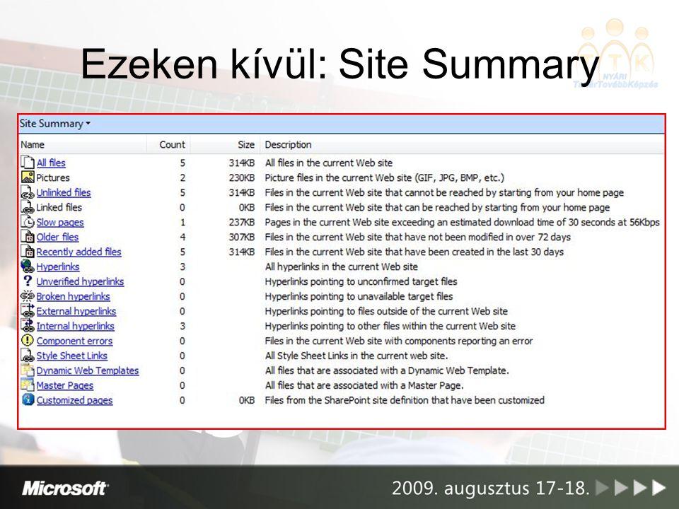 Ezeken kívül: Site Summary