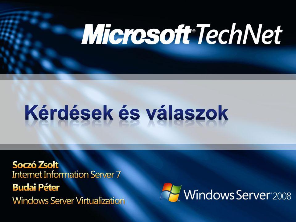 Kérdések és válaszok Soczó Zsolt Internet Information Server 7