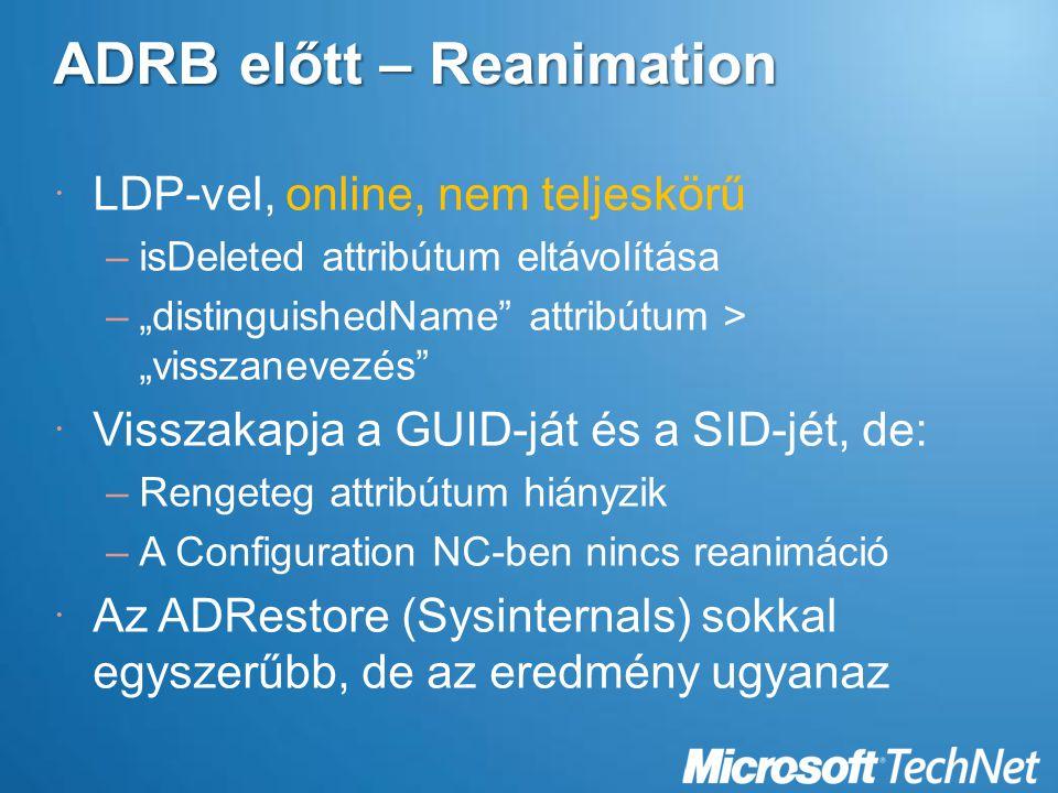 ADRB előtt – Reanimation