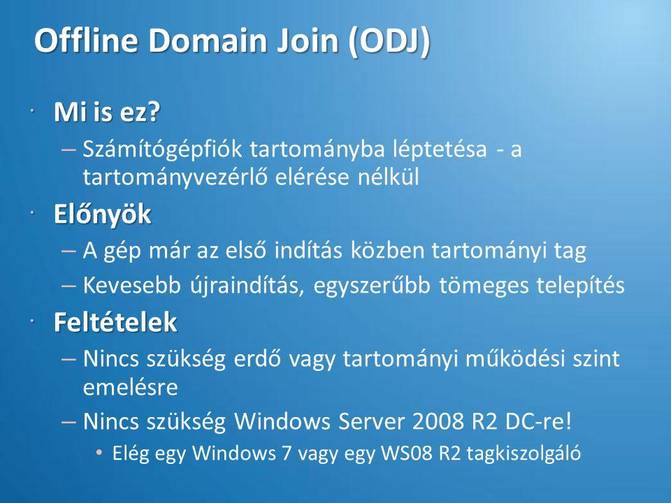 Offline Domain Join (ODJ)