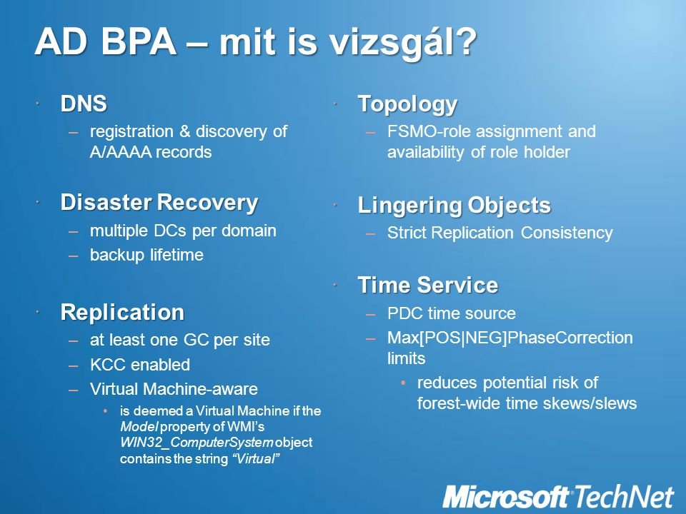 AD BPA – mit is vizsgál DNS Disaster Recovery Replication Topology