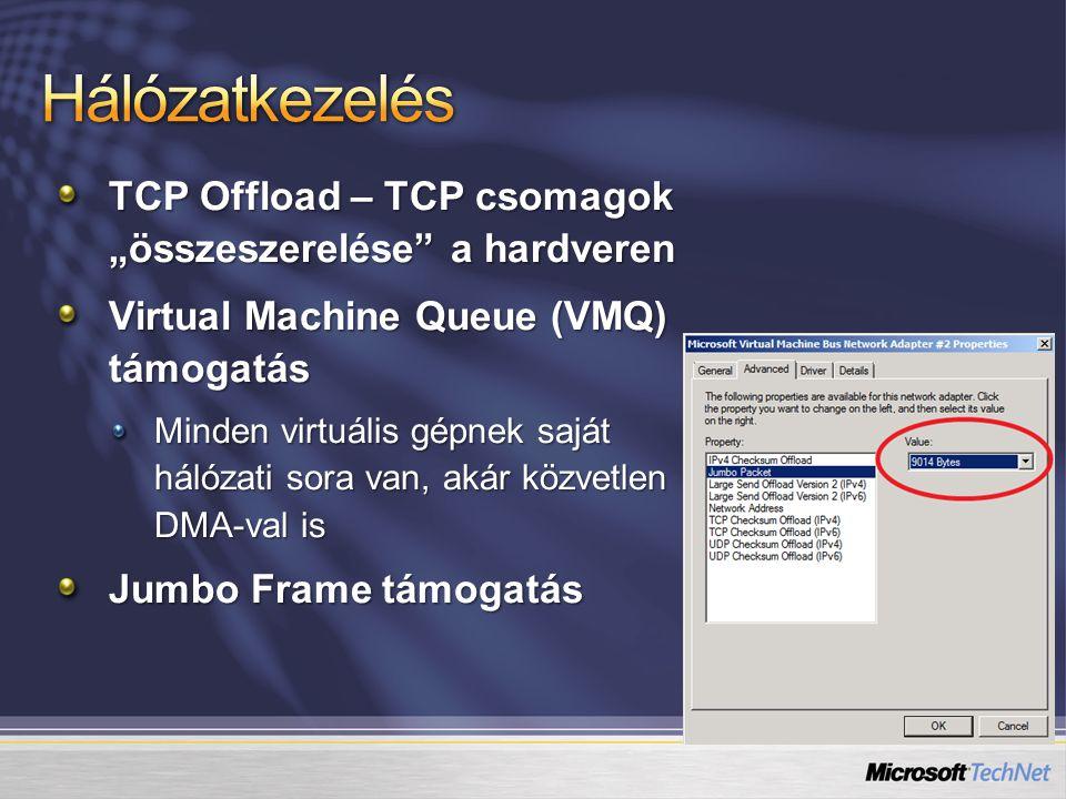 """Hálózatkezelés TCP Offload – TCP csomagok """"összeszerelése a hardveren"""