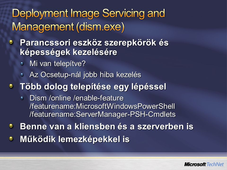 Deployment Image Servicing and Management (dism.exe)