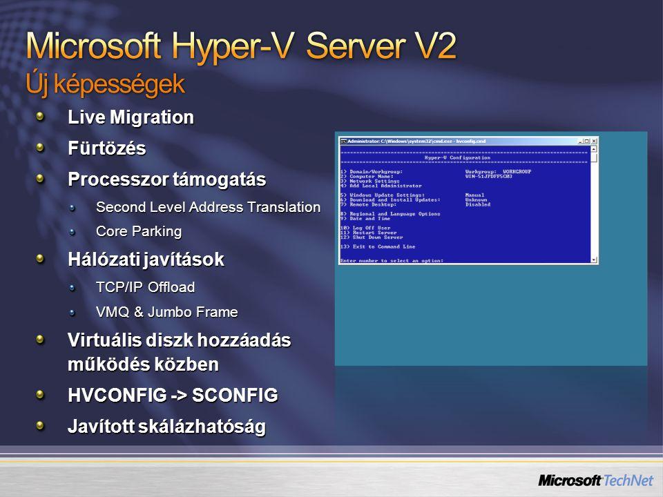 Microsoft Hyper-V Server V2 Új képességek