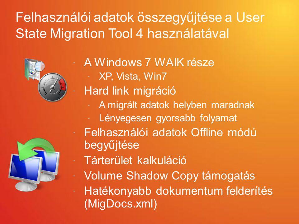 Felhasználói adatok összegyűjtése a User State Migration Tool 4 használatával
