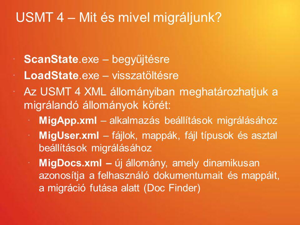 USMT 4 – Mit és mivel migráljunk