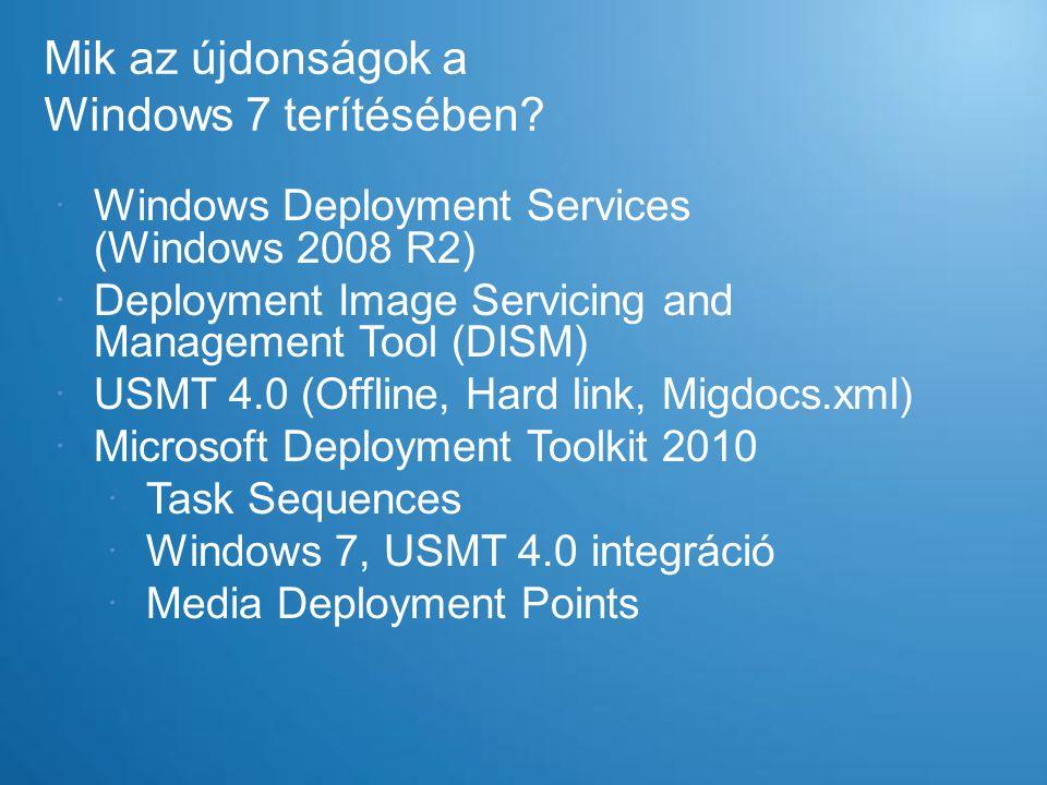 Mik az újdonságok a Windows 7 terítésében