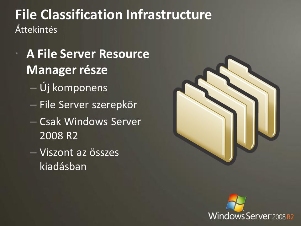 File Classification Infrastructure Áttekintés
