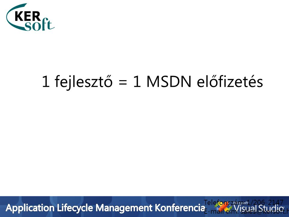 1 fejlesztő = 1 MSDN előfizetés