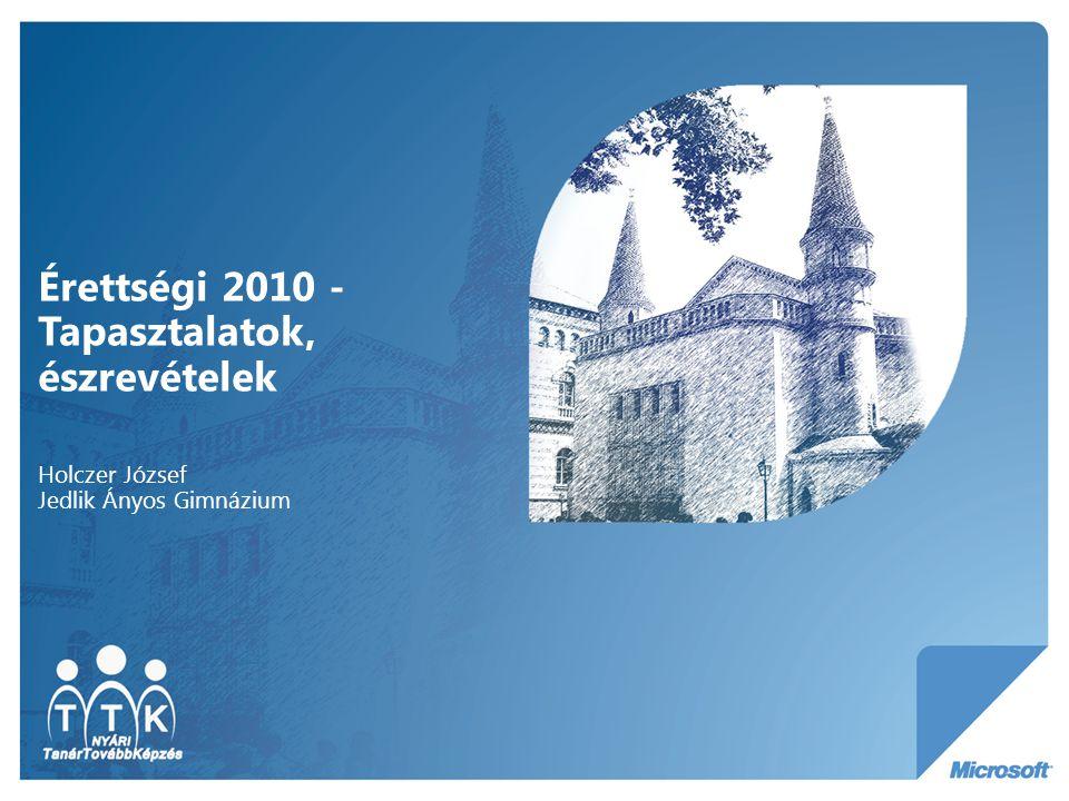 Érettségi 2010 - Tapasztalatok, észrevételek