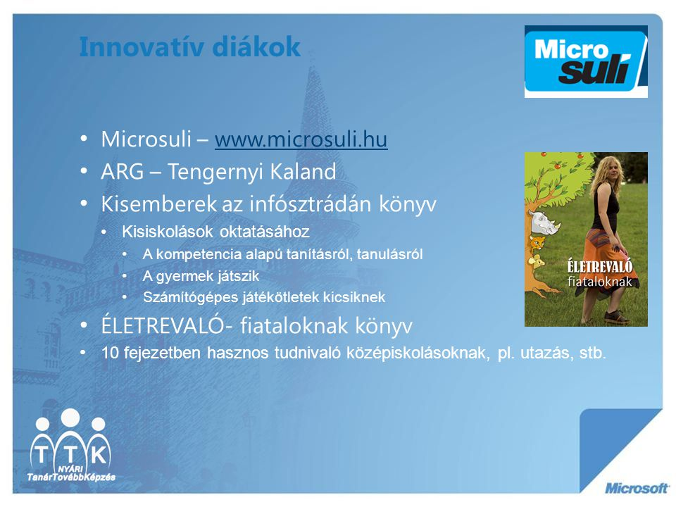 Innovatív diákok Microsuli – www.microsuli.hu ARG – Tengernyi Kaland