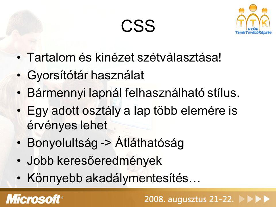 CSS Tartalom és kinézet szétválasztása! Gyorsítótár használat