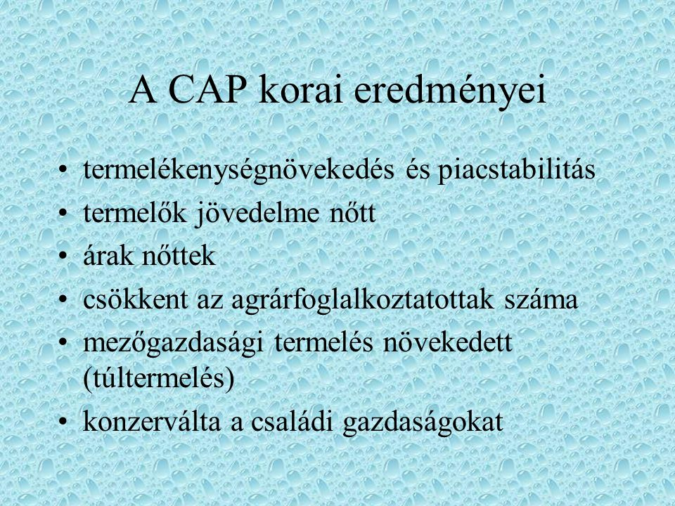 A CAP korai eredményei termelékenységnövekedés és piacstabilitás
