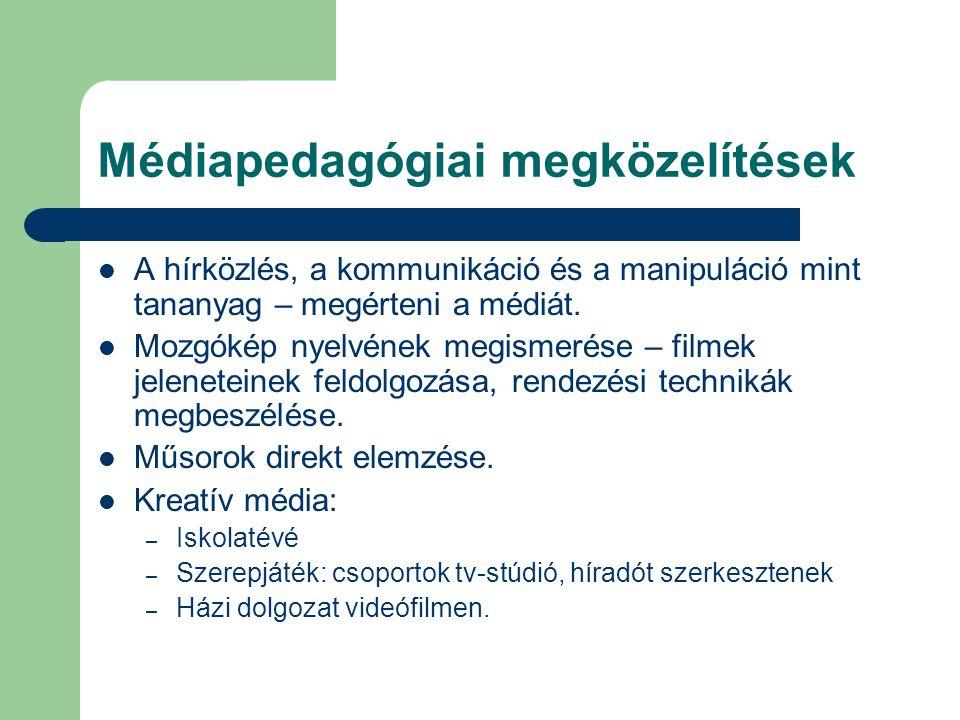 Médiapedagógiai megközelítések
