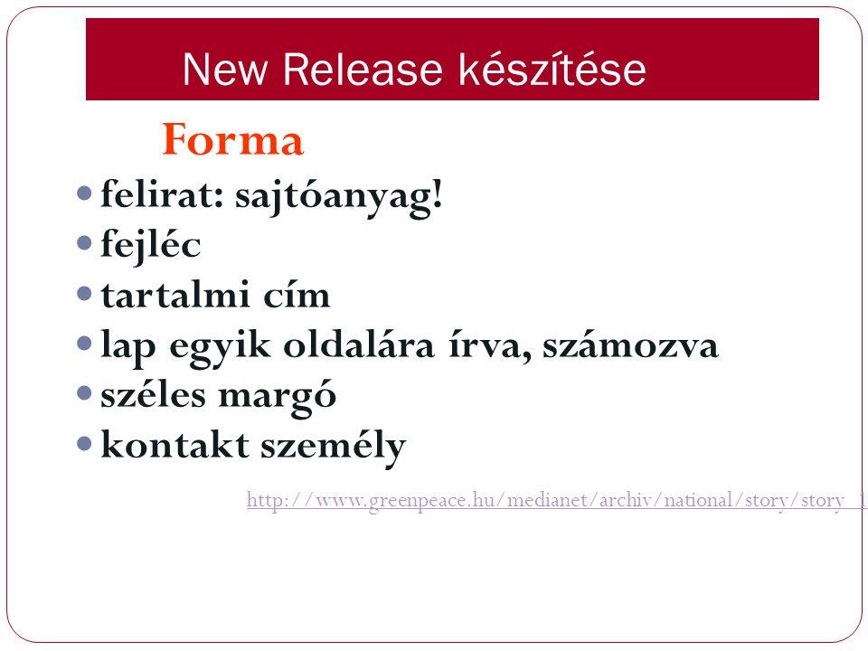 Forma New Release készítése felirat: sajtóanyag! fejléc tartalmi cím