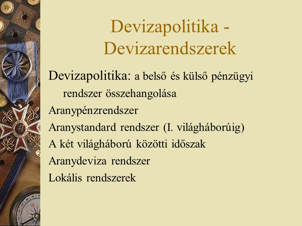 Devizapolitika - Devizarendszerek