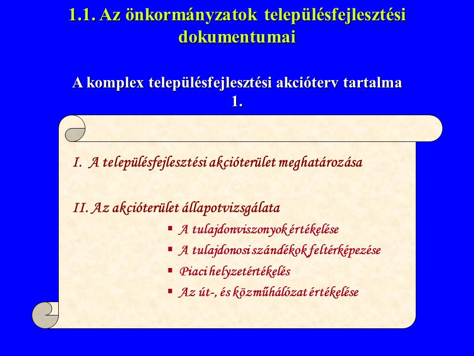 1.1. Az önkormányzatok településfejlesztési dokumentumai