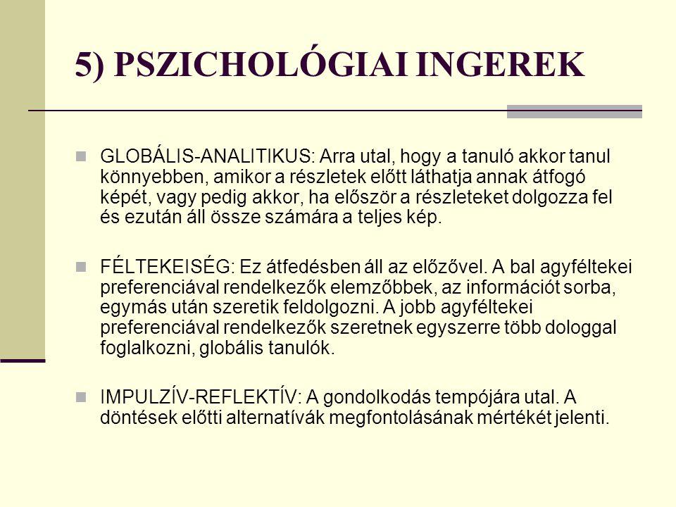 5) PSZICHOLÓGIAI INGEREK