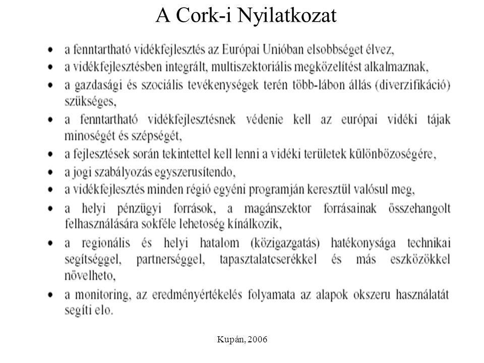 A Cork-i Nyilatkozat Kupán, 2006