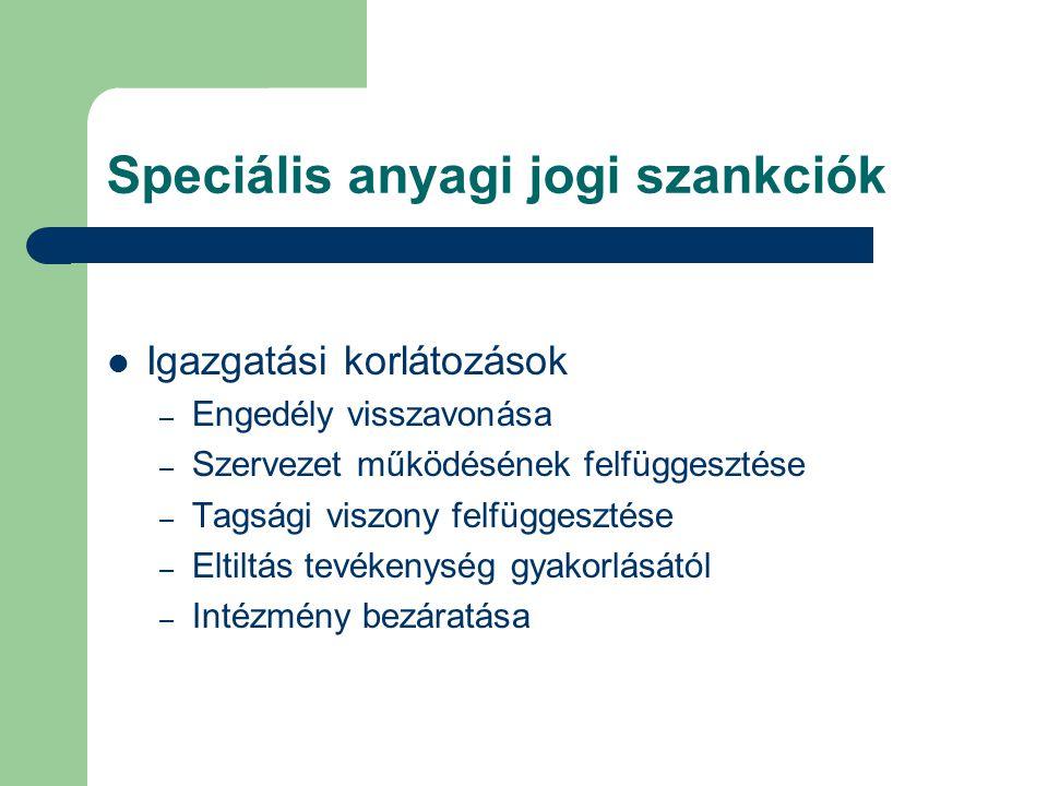 Speciális anyagi jogi szankciók