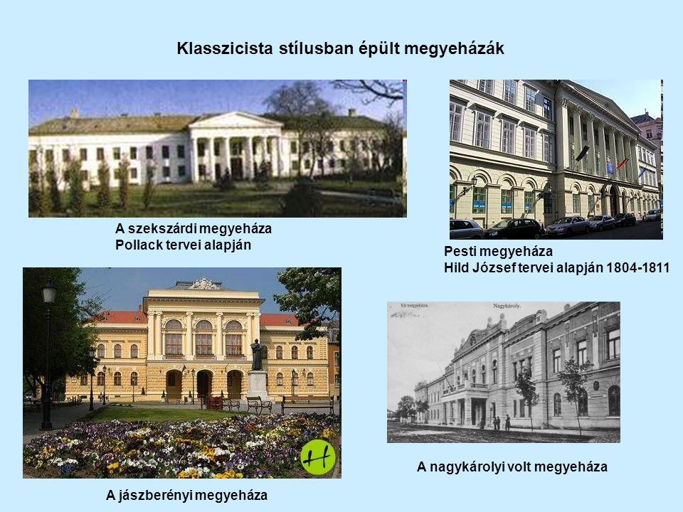 Klasszicista stílusban épült megyeházák