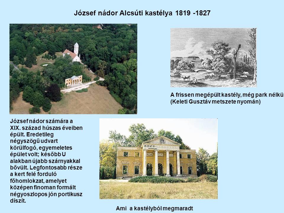 József nádor Alcsúti kastélya 1819 -1827