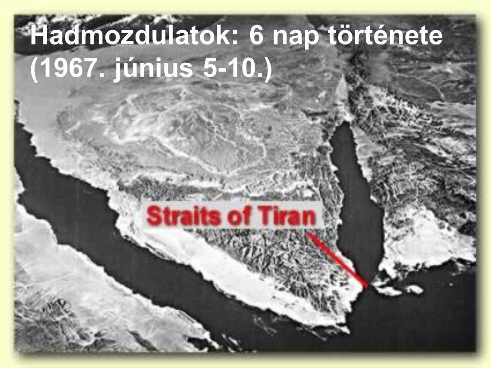 Hadmozdulatok: 6 nap története (1967. június 5-10.)