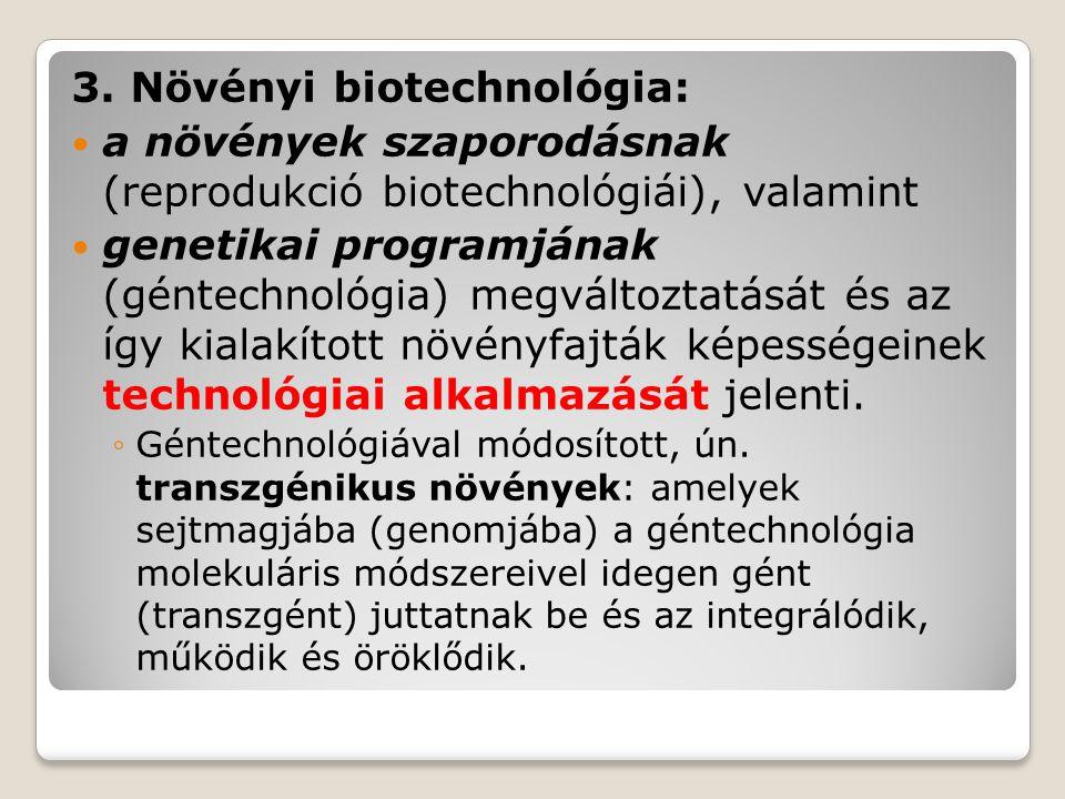 3. Növényi biotechnológia: