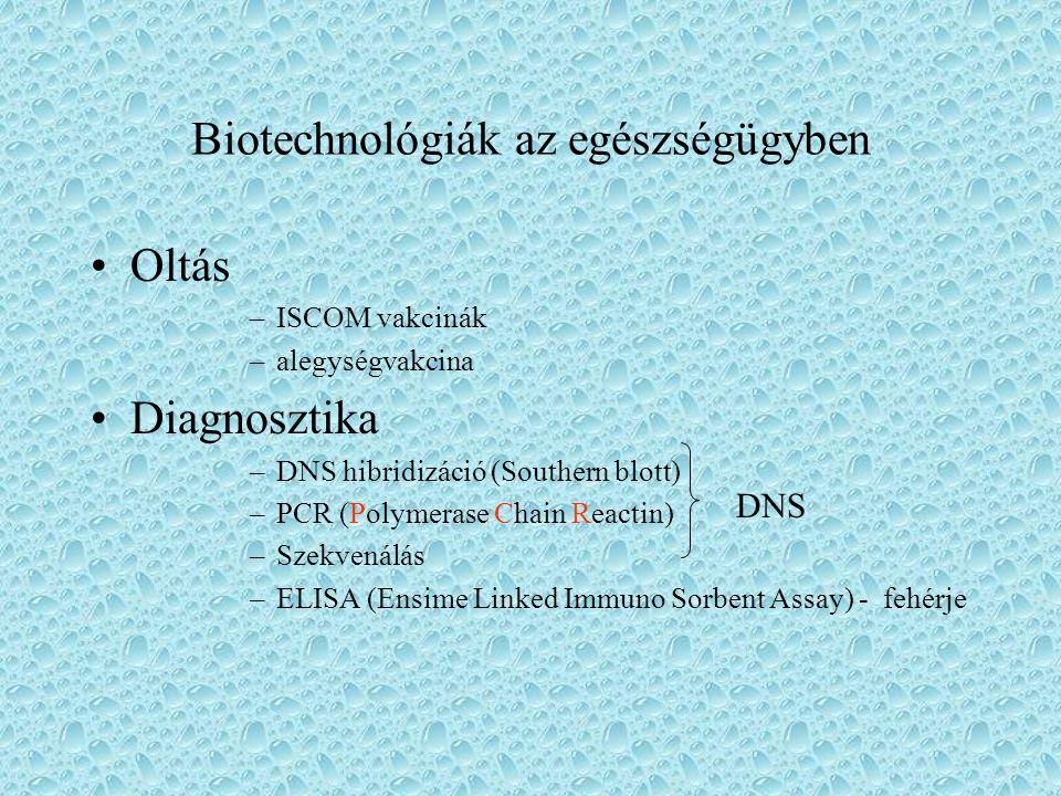 Biotechnológiák az egészségügyben