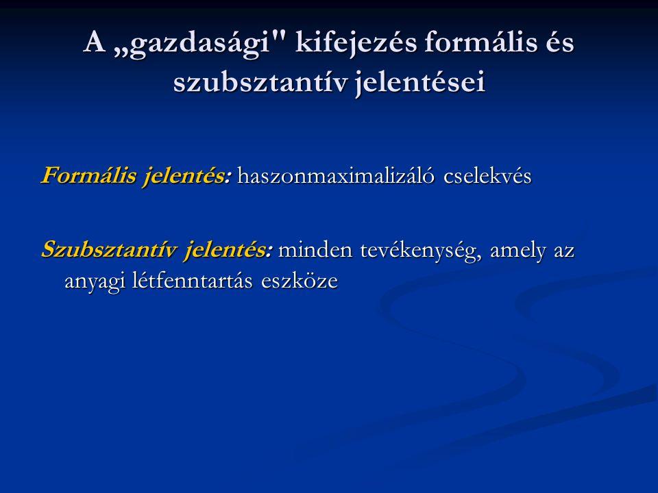 """A """"gazdasági kifejezés formális és szubsztantív jelentései"""