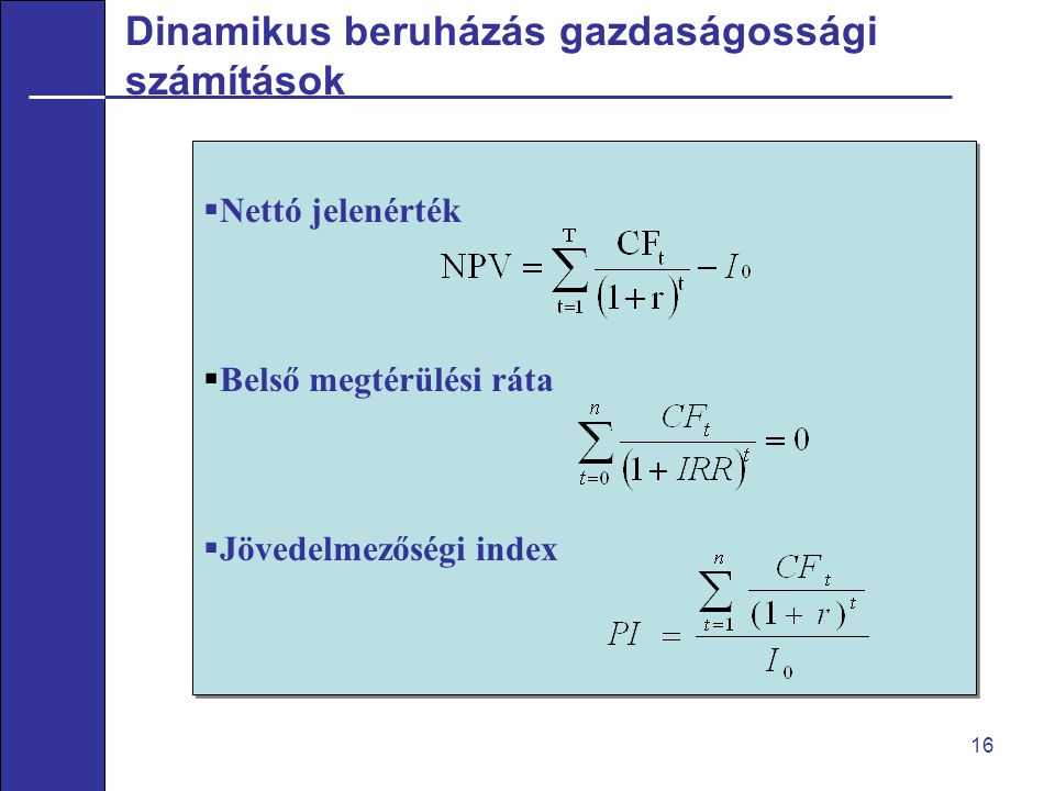 Dinamikus beruházás gazdaságossági számítások