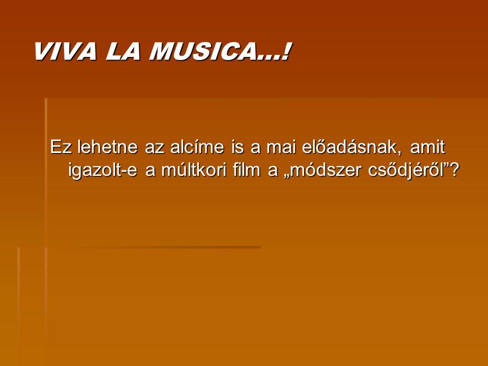 VIVA LA MUSICA….