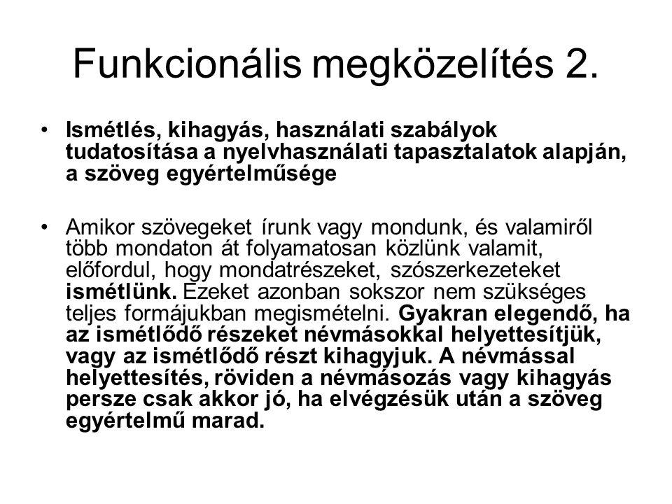 Funkcionális megközelítés 2.