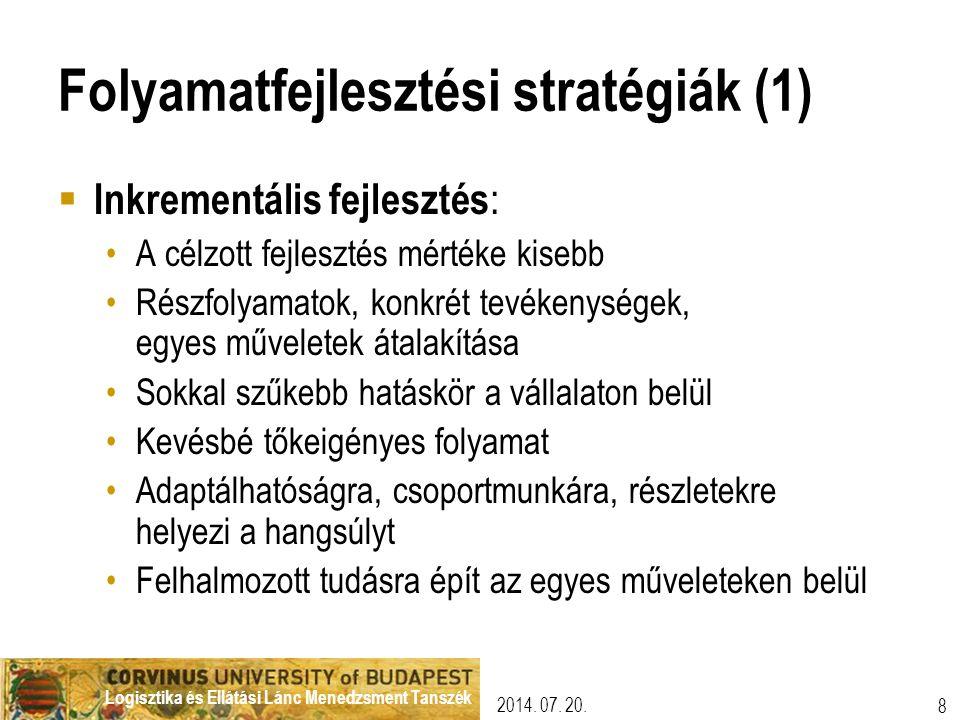 Folyamatfejlesztési stratégiák (1)