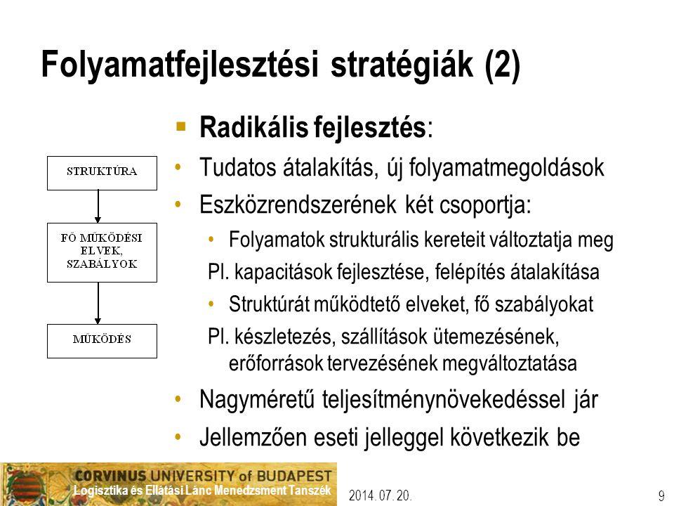 Folyamatfejlesztési stratégiák (2)